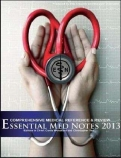 ESSENTIAL MED NOTES FOR MEDICAL STUDENTS 2013