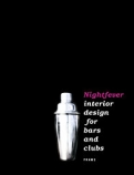 Night Fever. Interior Design for Bars and Clubs <b>*OFERTA* </b>