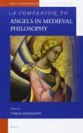 A COMPANION TO ANGELS IN MEDIEVAL PHILOSOPHY <b>*OFERTA* </b>