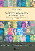 "A BIOGRAPHICAL DICTIONARY OF WOMEN""S MOVEMENTS AND FEMINISMS <b>*OFERTA* </b>"
