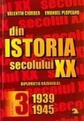 Din istoria secolului XX (vol.3), 1939-1945