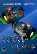 Gondola de Constanta. Cu inboxul la vedere