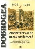 Dobrogea, cincizeci de ani de vieaţă românească