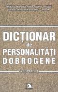 Dicţionar de personalităţi dobrogene - Vol 2