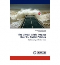 "The Global Crisis"" Impact Over EU Public Policies"