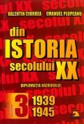 Din istoria secolului XX - Vol 3