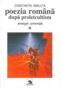 Poezia română după proletcultism - Vol 1