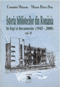 Istoria bibliotecilor din România în legi şi documente - Vol 2