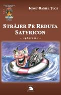 Strajer pe reduta Satyricon